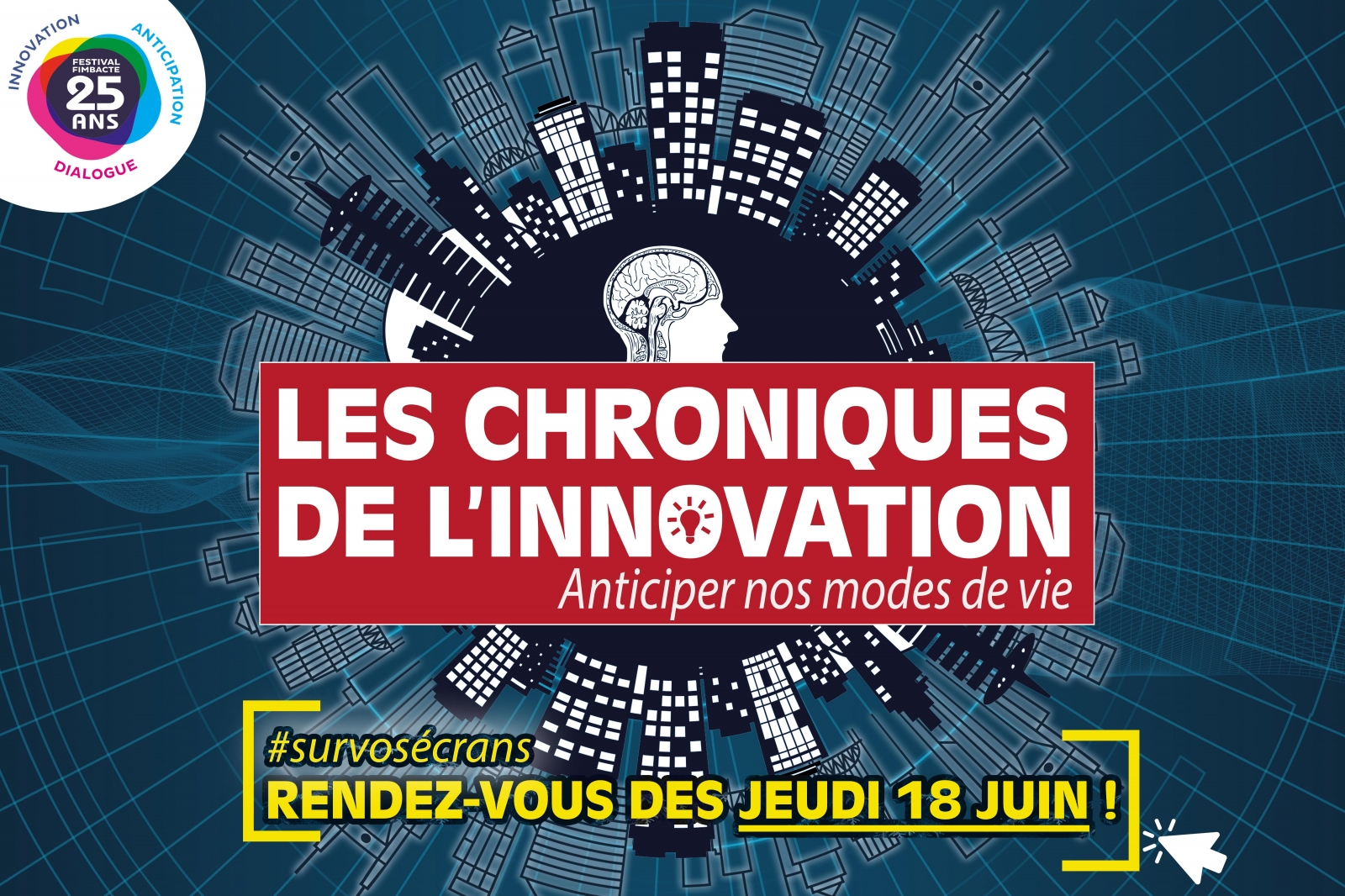 photo Les chroniques de l'innovation - Anticiper nos modes de vie